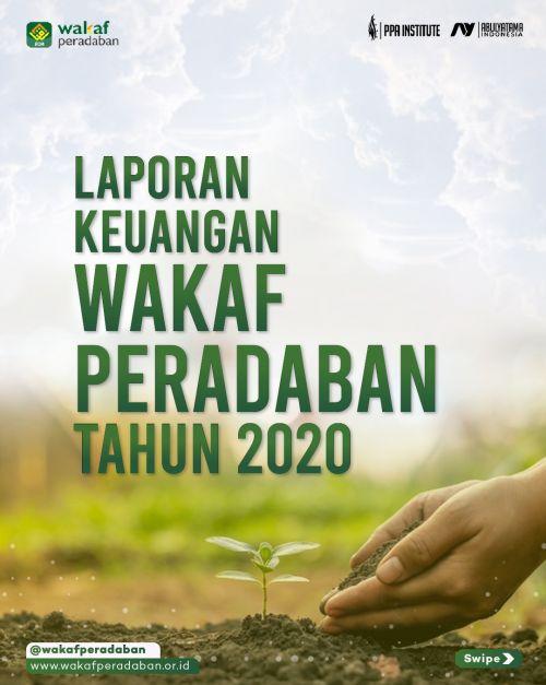 LAPORAN KEUANGAN WAKAF PERADABAN TAHUN 2020