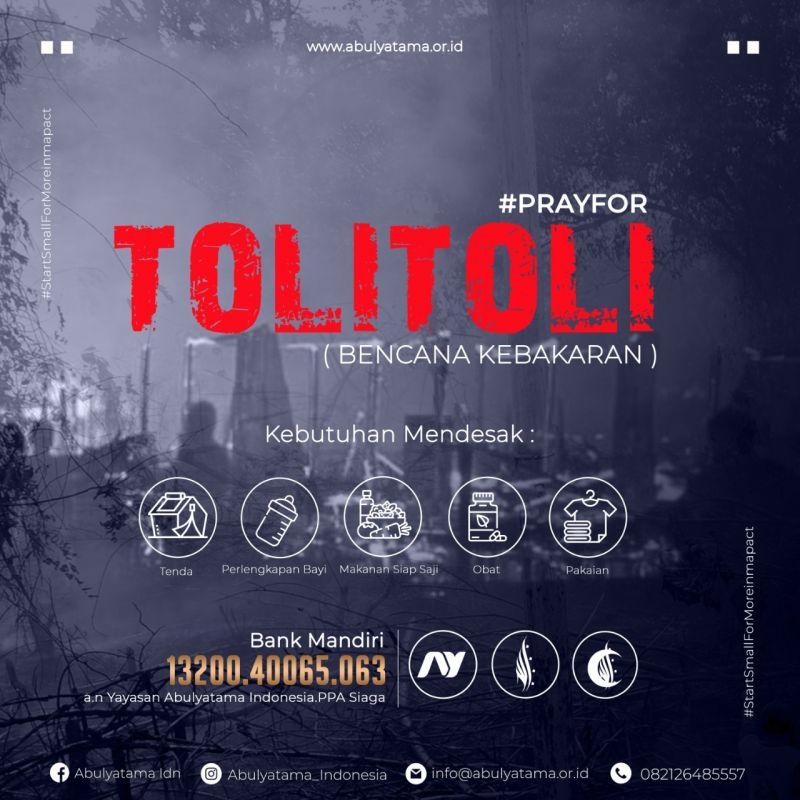 Pray For Tolitoli (Bencana Kebakaran)