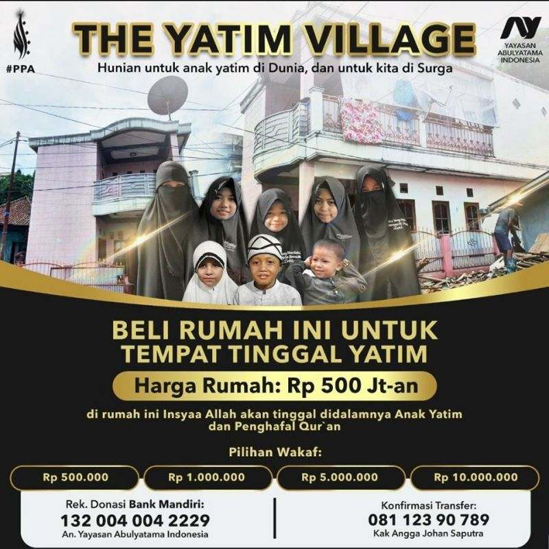 The Yatim Village (Hunian untuk Anak Yatim di Dunia, dan untuk kita di Surga)